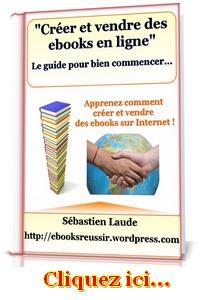 Apprenez à créer et vendre vos ebooks